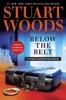 Stuart Woods - Below the Belt  artwork