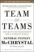 General Stanley McChrystal, David Silverman, Tantum Collins & Chris Fussell - Team of Teams artwork