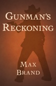 Max Brand - Gunman's Reckoning  artwork
