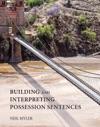 Building And Interpreting Possession Sentences