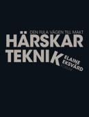 Elaine Eksvärd - Härskarteknik (reviderad utgåva) bild