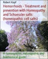 Hemorrhoids - Treatment And Prevention With Homeopathy And Schuessler Salts Homeopathic Cell Salts