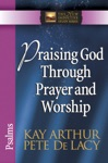 Praising God Through Prayer And Worship