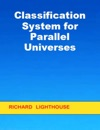 Classification System For Parallel Universes