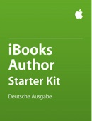 iBooks Author Starter Kit: Deutsche Ausgabe