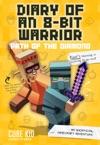 Diary Of An 8-Bit Warrior Path Of The Diamond Book 4 8-Bit Warrior Series