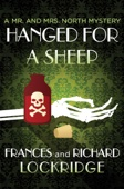 Frances Lockridge & Richard Lockridge - Hanged for a Sheep  artwork