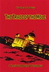 The Trace Of The Mole