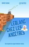 Leblanc Chez Les Anctres
