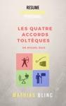 Dveloppement Personnel - Les Quatre Accords Tolteques De Miguel Ruis Resume