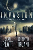 Invasion - Sean Platt & Johnny B. Truant Cover Art