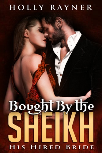 Bought By The Sheikh His Hired Bride