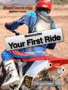 Motorcycles - Your First Ride