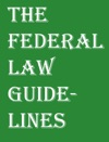 The Federal Law Guidelines