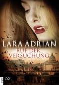 Lara Adrian - Ruf der Versuchung Grafik