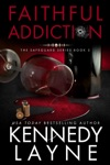 Faithful Addiction The Safeguard Series Book Two