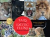 Tails From The Exotic Feline Rescue Center 25th Anniversary Edition