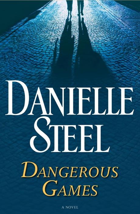 Dangerous Games Danielle Steel Book