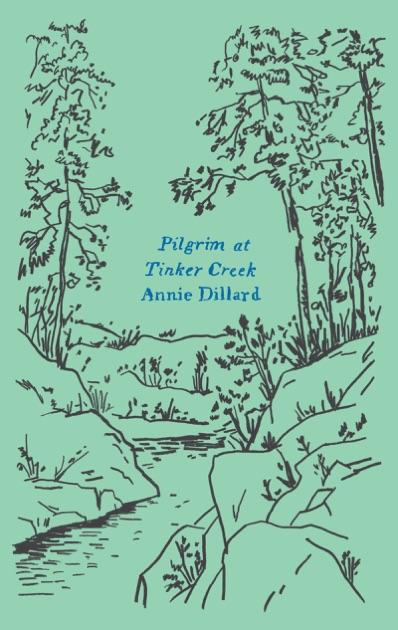 annie dillard pilgrim at tinker creek sparknotes