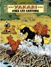 Yakari - Tome 03 - Yakari Chez Les Castors