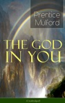 The God In You Unabridged