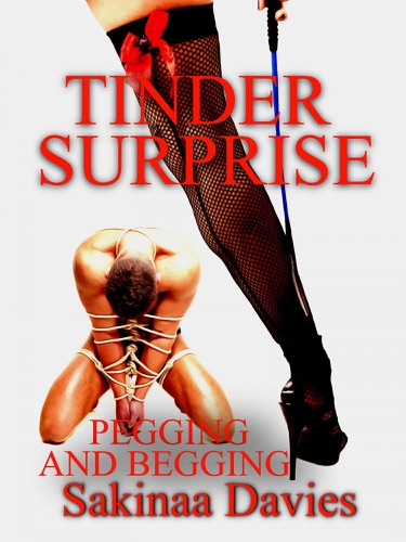 Tinder Surprise Pegging and Begging