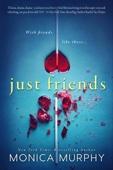 Monica Murphy - Just Friends artwork