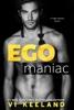 Vi Keeland - Egomaniac  artwork