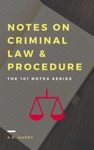Notes On Criminal Law And Procedure