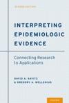 Interpreting Epidemiologic Evidence