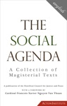 The Social Agenda A Collection Of Magisterial Texts