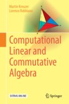 Computational Linear And Commutative Algebra