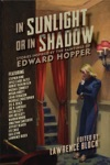 In Sunlight Or In Shadow Stories Inspired By The Paintings Of Edward Hopper