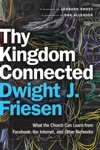 Thy Kingdom Connected Mersion Emergent Village Resources For Communities Of Faith