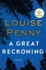 Louise Penny - A Great Reckoning  artwork