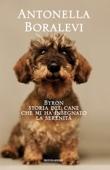 Byron, storia del cane che mi insegnò la serenità