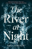 The River at Night - Erica Ferencik Cover Art