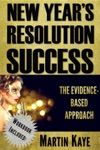 New Years Resolution Success - The Evidence-Based Approach Workbook Included