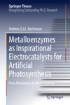 Metalloenzymes As Inspirational Electrocatalysts For Artificial Photosynthesis