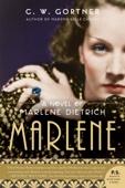 Marlene - C. W. Gortner Cover Art