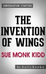 Conversations On The Invention Of Wings A Novel By Sue Monk Kidd