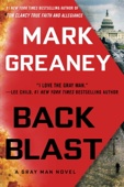 Back Blast - Mark Greaney Cover Art