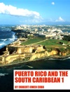Puerto Rico And The South Caribbean 1