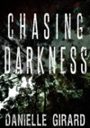 Chasing Darkness A Taut Psychological Thriller