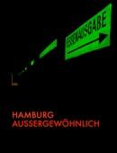 Hamburg - Außergewöhnlich