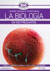 La Biologa En 100 Preguntas