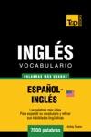 Vocabulario Espaol-Ingls Americano 7000 Palabras Ms Usadas