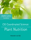 CIE Coordinated Science Plant Nutrition