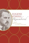 Eugene ONeill Remembered