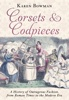 Karen Bowman - Corsets and Codpieces  artwork
